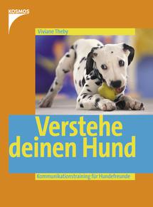 Verstehe deinen Hund – Viviane Theby